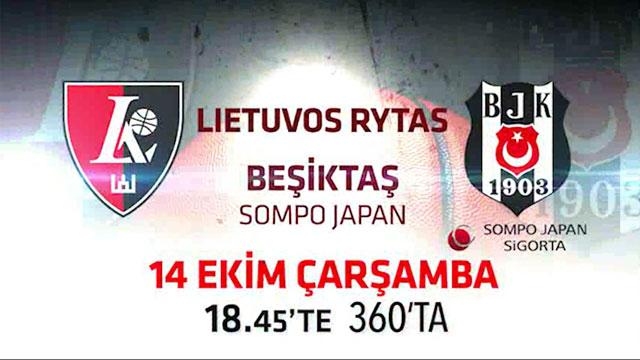 Lietuvos Rytas - Beşiktaş maçı 360'ta